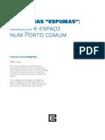 """Design das """"Espumas"""" — imagem e espaço num Porto comum"""