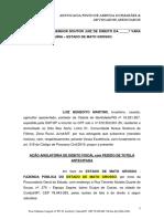 Ação Anulatória de Débito Fiscal Com Pedido de Tutela Antecipada - Luiz Benedito Martins x Fazenda Pública Do Estado de MT
