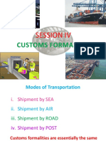 Session IV Customs Formalities