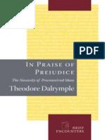 In Praise of Prejudice_ How Lit - Theodore Dalrymple.epub