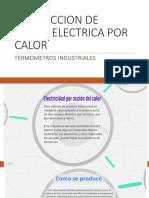 Produccion de Carga Electrica Por Calor