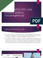 YACIMIENTOS TIPO VMS (Sulfuros Masivos Vulcanogénicos)