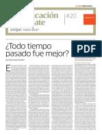 UNIVERSIDAD PEDAGOGICA Led _20 ¿TODO TIEMPO PASADO FUE MEJOR?