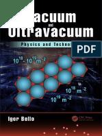 Vacuum and Ultravacuum_ Physics and Technology