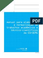 Manual Para Elaboração e Normalização de Trabalhos Acadêmicos e Técnico-científicos Da ED-UEMG