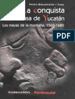 (Peninsular_ Estudios) Pedro Bracamonte y Sosa-La conquista inconclusa de Yucatán_ los mayas de la montaña, 1560-1680-CIESAS (2001).pdf