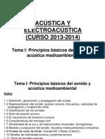 ACÚSTICA Y ELECTROACÚSTICA (CURSO 2013-2014) Tema I_ Principios Básicos Del Sonido y Acústica Medioambiental
