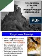 1 Pengertian Dan Prinsip Anti Korupsi