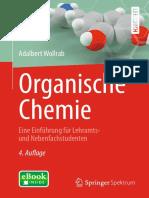 [Springer-Lehrbuch] Adalbert Wollrab (auth.) - Organische Chemie_ Eine Einführung für Lehramts- und Nebenfachstudenten (2014, Springer Spektrum)