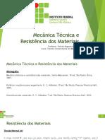 Mecânica Técnica e Resistência Dos Materiais 1MN Aulas 06 e 07 - Tensão, Alongamento e Deformação