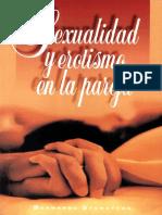 06. Sexualidad y erotismo en la pareja - Bernardo Stamateas - JPR504.pdf