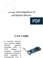 Design and Integration of Peripheral Devices