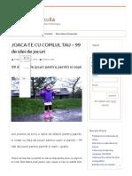 JOACA-TE CU COPILUL TAU – 99 de idei de jocuri - Psihologul Te Asculta.pdf
