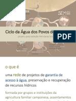 Ciclo Da Água Dos Povos Do Cerrado - 09-04-18