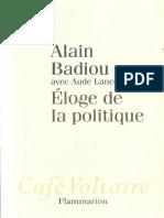 Alain Badiou Eloge de La Politique