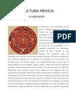 LA EDUCACIÓN EN LA CULTURA MEXICA