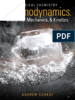 Thermodynamics, Statistical Mechanics, & Kinetics