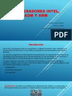 Procesadores Intel, Adm y Arm