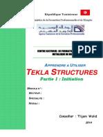 APPRENDRE A UTILISER TEKLA STRUCTURES_Partie 1 Initiation.pdf