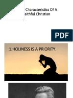 4 Key Characteristics of a Faithful Christian