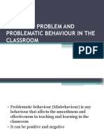 Problematic Behaviour in Classroom