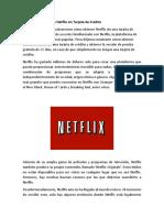 Cómo Obtener Gratis Netflix Sin Tarjeta de Credito
