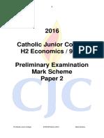 Cjc Prelim h2 Econs p2 Answers 2016