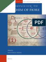 [Brill's Companions to the Christian Tradition] Matthias Riedl - A Companion to Joachim of Fiore (2017, Brill Academic Pub).pdf