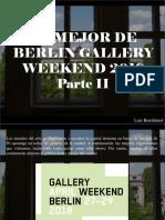 Luis Benshimol - Lo Mejor de Berlin Gallery Weekend 2018, Parte II