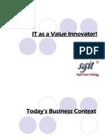 IT as a Value Innovator Infotel 2010 v1.0