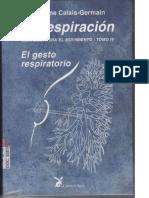 La Respiracion - El Gesto Respiratorio - Blandine Calais-Germain