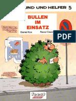 Dein Freund Und Helfer - 5 - Bullen Im Einsatz!