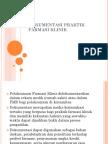 dokumentasi Farmasi KLinik.pptx