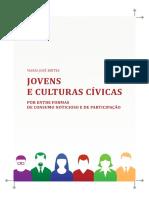 Brites - Jovens e Culturas Cívicas - Por entre formas de consumo noticioso e de participação.pdf