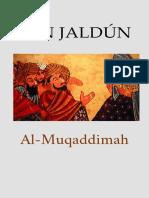 Ibn Jaldun - Discurso Sobre La Historia Universal - Al Muqaddimah [2018]