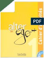 Alter Ego1 Cahier d'Activites