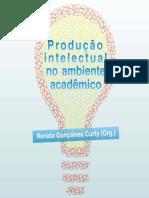 Produção intelectual no ambiente acadêmico