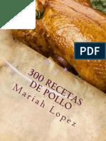 300 Recetas de Pollo
