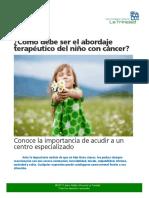 Como Debe Ser El Abordaje Terapeutico Del Nino Con Cancer