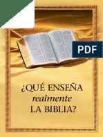 Que Eneseña Realmente La Biblia