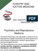 53-Psychiatry and Reproductive Medicine - Prof. dr. Djayalangkara, Sp.J, Ph.D.ppt