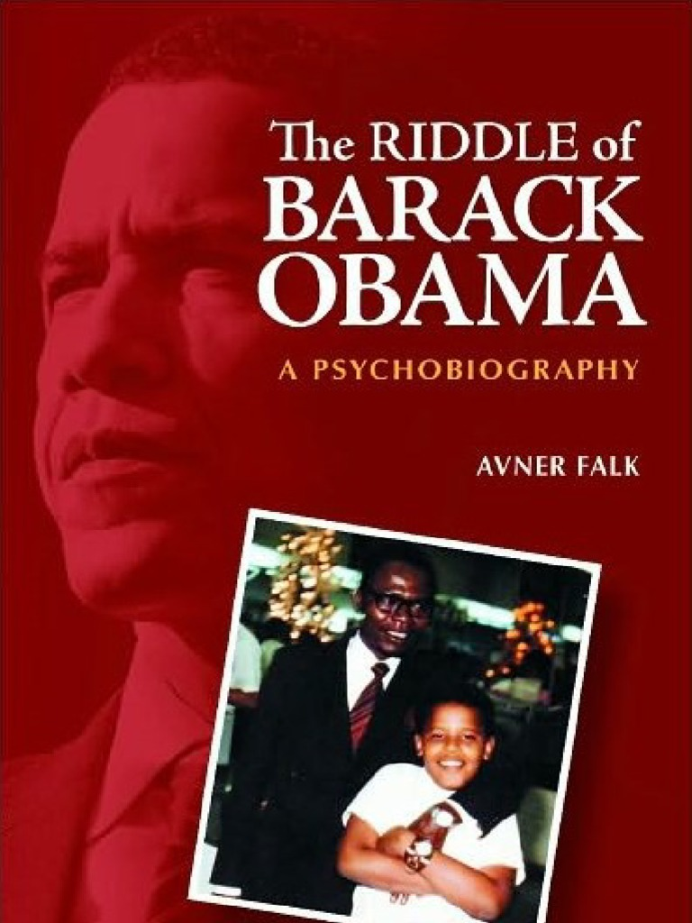 The Riddle of Barack Obama | Mental Disorder | Normandy Landings
