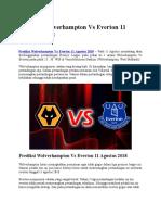Prediksi Wolverhampton vs Everton 11 Agustus 2018