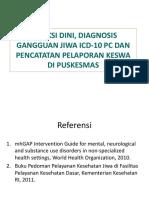 DETEKSI DINI, DIAGNOSIS GANGGUAN JIWA ICD-10 PC (2).ppt