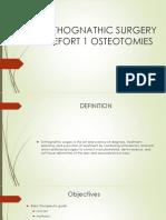 Orthognathic Surgery & Lefort 1 Osteotomies