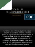 ÉTICA EN LAS RELACIONES LABORALES.pptx