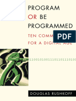Program or Be Programmed Ten Commands for a Digital Age 4
