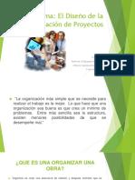 El Diseño de La Organización de Proyectos