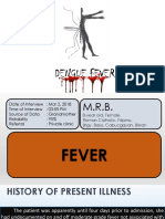 Dengue Fever, An Updated Approach for Management
