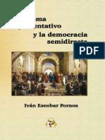 Iván Escobar Fornos. El Sistema Representativo y La Democracia Semidirecta.